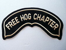 LARGE ROCKER PATCH HD BIKERS- FREE HOG CHAPTER – MADE IN CHENILLE, GOLD LETTERS
