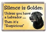 "Labrador Retriever (Black) Dog Fridge Magnet ""Silence is Golden.."" by Starprint"