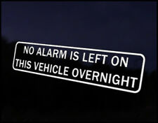 No Alarm Left On Overnight Decal Sticker JDM Vehicle Bike Bumper Graphic Funny
