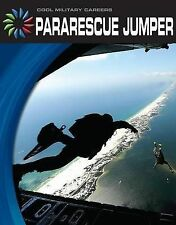 Pararescue Jumper (Cool Military Careers) by Masters, Nancy Robinson