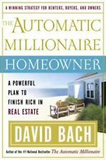 The Automatic Millionaire Homeowner: A Powerful Plan to Finish Rich in Real Est