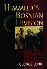 Himmler's Bosnian Division: The Waffen-SS Handschar Division 1943-1945 by...