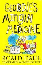 ROALD DAHL - GEORDIE'S MINGIN MEDICINE - EXCELLENT VIRTUALLY NEW PAPERBACK