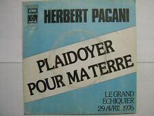 HERBERT PAGANI 45 TOURS FRANCE PLAIDOYER POUR MA TERRE
