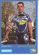 CYCLISME carte cycliste ALEXANDRE GRUX équipe AG2R signée