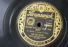 78rpm THE INK SPOTS maybe it`s all for the best / i hope to die if i told a lie
