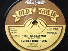 """THE EVERLY BROTHERS - 'TIL I KISSED YOU / OH WHAT A FEELING  7"""" OLD GOLD VINYL"""