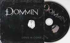 CD CARTONNE CARDSLEEVE COLLECTOR 15 TITRES DOMMIN LOVE IS GONE DE 2009