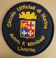 """Toppa/Patch CIRCOLO UFFICIALI DI MARINA MILITARE AMM. """"F. MIMBELLI"""" - LIVORNO"""