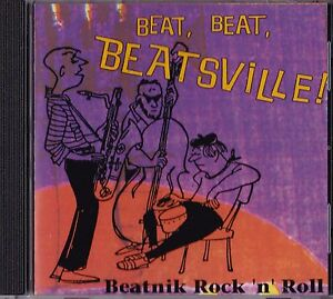 BEAT! BEATSVILLE! BEATNIK JAZZ BEAT GENERATION MUSIC CD LORD BUCKLEY MUNSTERS