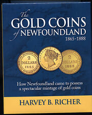 The Gold Coins of Newfoundland by Harvey B. Richer Resource for NFLD $2 Gold