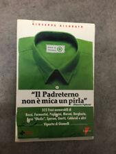 LIBRO IL PADRETERNO NON E' MICA UN PIRLA DICORATO PIERO MANNI LUPETTI 1997
