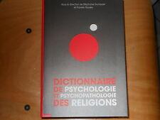 Dictionnaire de psychologie et psychopathologie des religions  Livre neuf soldé