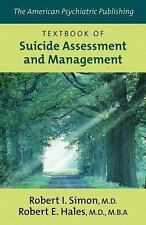 The American Psychiatric Publishing Textbook of Suicide Assessment And Managemen