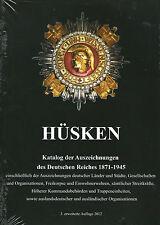 1400: Katalog der Auszeichnungen des Deutschen Reiches 1871 - 1945 von A. Hüsken