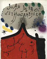 Miro: Joan Miro. Lithographe I. 1930-1952 (1970). Franz. Ausgabe.