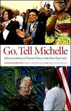 Go, Tell Michelle: African American Women Write to the New First Lady (Excelsior