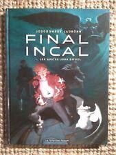 Final Incal  Les quatre John Difool Jodorowski & Ladrönn Humano EO 2008