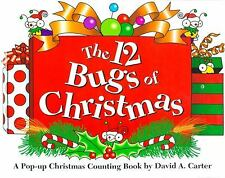 The 12 Bugs of Christmas : A Pop-Up Christmas Counting Book by David A. Carter