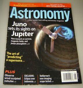 Astronomy Magazine August 2016 Juno Sets its sights on Jupiter...