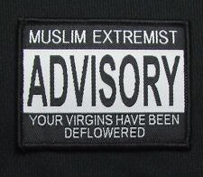 MUSLIM EXTREMIST VIRGINS ADVISORY USA MILITARY ISAF TACTICAL HOOK MORALE PATCH