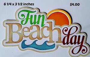 FUN BEACH DAY title summer scrapbook paper piecing premade 3D die cut Rhonda