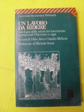 AAVV - UN LAVORO DA RIDERE - ED.FELTRINELLI - 1°ED.1991
