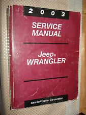 2003 JEEP WRANGLER SERVICE MANUAL ORIGINAL SHOP BOOK RARE TJ SERIES