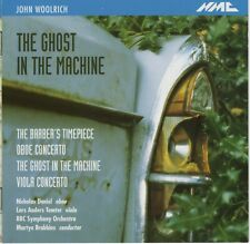 "CD NMC D071 John Woolrich ""The Ghost In The Machine"" etc BBC S O Martyn Brabbins"