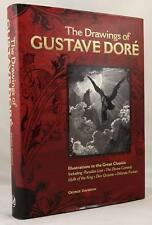 The Drawings of Gustave Dore: Illustrations to the Great Classics by George Davi