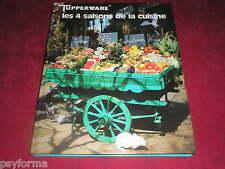 Livre de cuisine Tupperware / Les 4 saisons de la Cuisine / en très bon état !!!