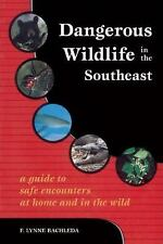 Dangerous Wildlife in the Southeast: A Guide to Safe Encounters At Home and in