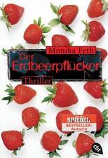 Der Erdbeerpflücker. cbt von Monika Feth