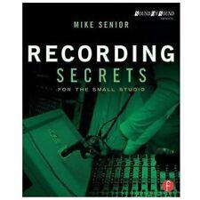 Recording Secrets For The Small Studio Mike Senior Book NEW!