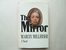 THE MIRROR by Marlys Millhiser 1978 HCDJ G. P. Putnam's Sons A NOVEL Scarce BCE