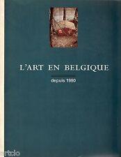 L'Art en Belgique depuis 1980