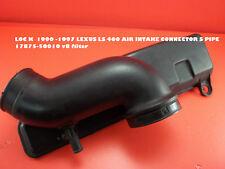 LOC K  1990 -1997 LEXUS LS 400 AIR INTAKE CONNECTOR S PIPE 17875-50010 v8 filter