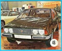 FIAT 128 - PININFARINA ... Yugoslav vintage card * Used in a album * Italy car