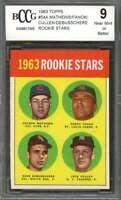 Mathews/Fanok/Cullen/Debusschere Rookie Card 1963 Topps #54A BGS BCCG 9