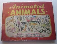 ANIMATED ANIMALS EDWARD ERNEST JULIAN WEHR ANIMATIONS SAALFIELD 1943 1ST ED DJ