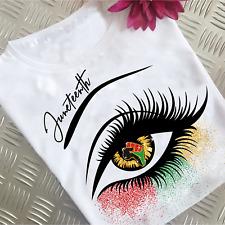 Eye Juneteenth Color Black History Pride Women T Shirt Cotton S-5XL White