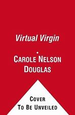 Virtual Virgin by Carole Nelson Douglas (2011, Paperback) EX LIBRARY
