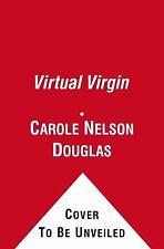 Virtual Virgin: Delilah Street: Paranormal Investigator by Douglas, Carole Nelso