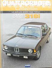 QUATTRORUOTE RIVISTA BMW 318i MODELLINO AUTO CAR MODEL MINIATURE LIBRO BOOK 1:24