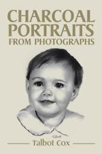 Charcoal Portraits from Photographs (Paperback or Softback)