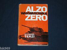 Ottobono Terzi (1963) WARWÀROWKA ALZO ZERO (ARMIR) Prima Edizione Vannini
