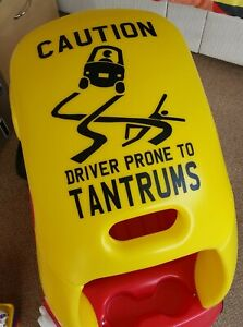 DRIVER PRONE TO TANTRUMS roof sticker FITS Little Tikes Cozy Coupe car kids toy