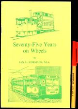 TRAMS Tramways SEVENTY-FIVE YEARS ON WHEELS Ian L Cormack BARROW-IN-FURNESS