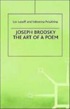 Joseph Brodsky: The Art of a Poem-ExLibrary