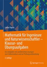Lothar Papula / Mathematik für Ingenieure und Naturwissenschaftler - Klausur ...